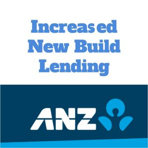 ANZ New Build Lending